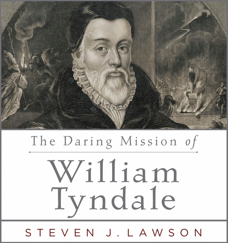 William Tyndale. The Man who gave God an English voice.